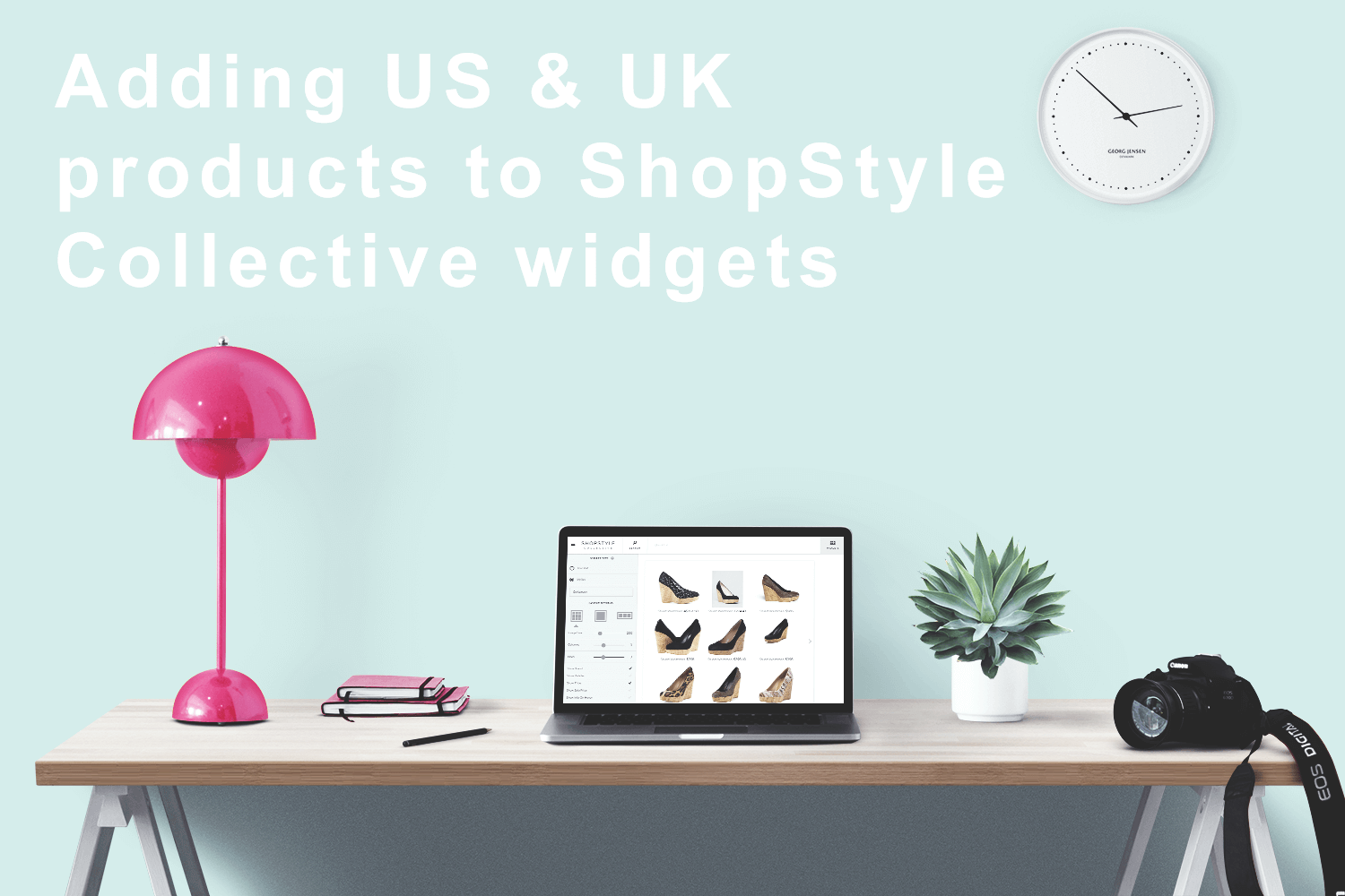 Adding US and UK products to your ShopStyle Collective Widgets