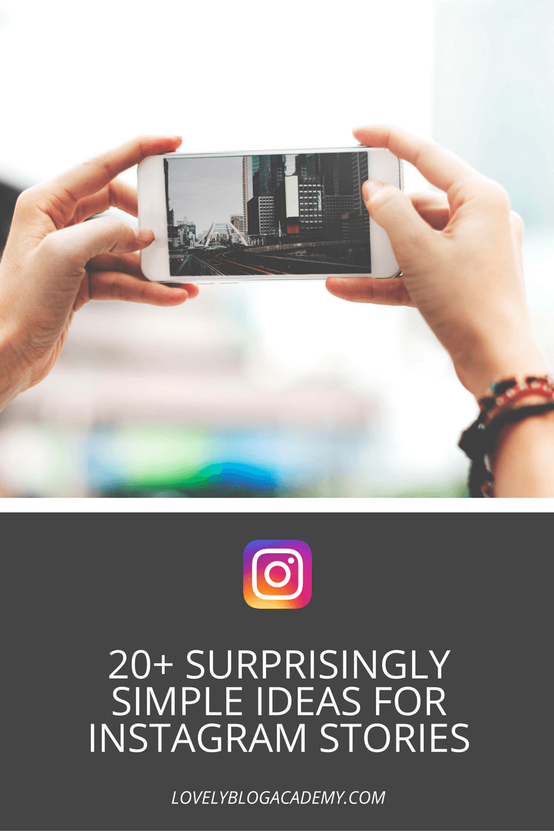 More than 20 surprisingly simple ideas for Instagram Stories