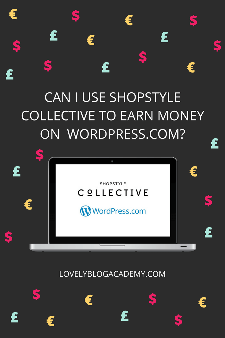 Can I monetize my WordPress.com blog with Shopstyle collective?